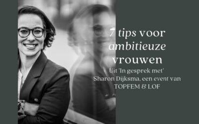 7 Tips voor ambitieuze vrouwen